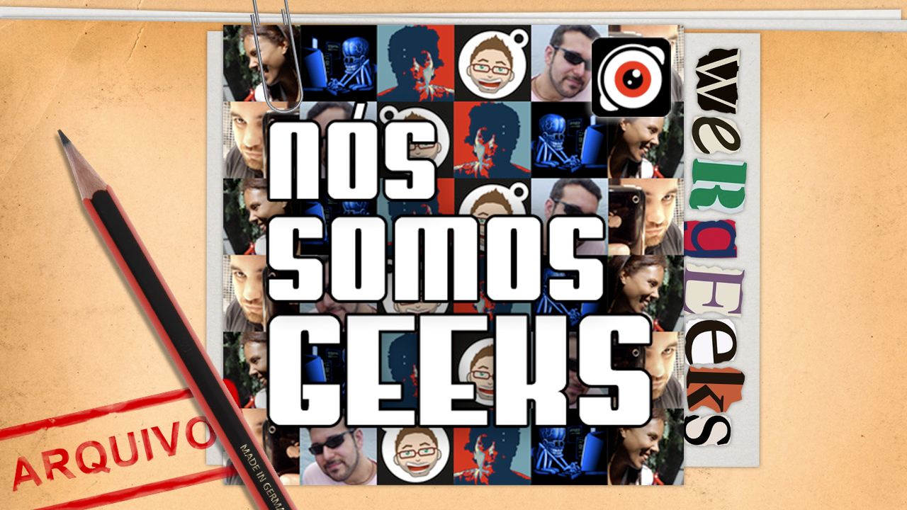 Ultrageek #14 (WeRgeeks) – Nós somos Geeks!