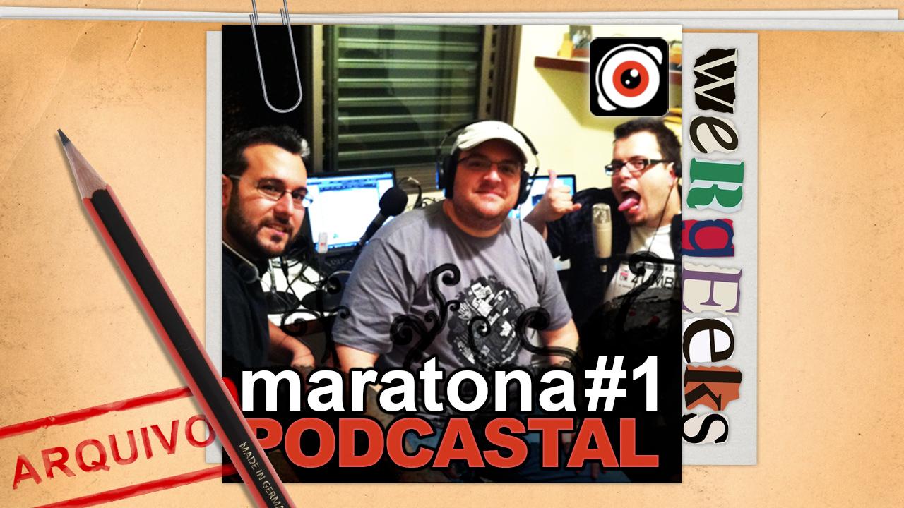 Maratona Podcastal #1 – parte 1