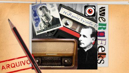 Ultrageek 51 (WeRgeeks) – O Rádio