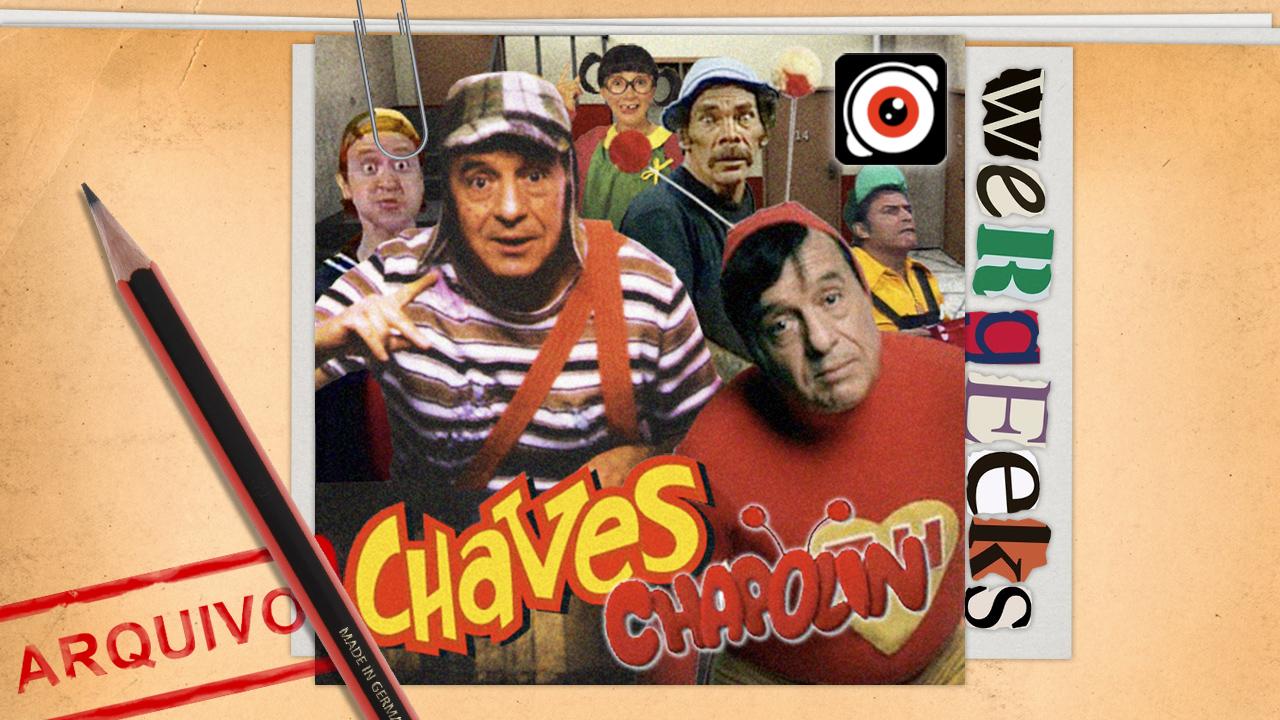 Ultrageek #52 (WeRgeeks) – Chaves e Chapolin