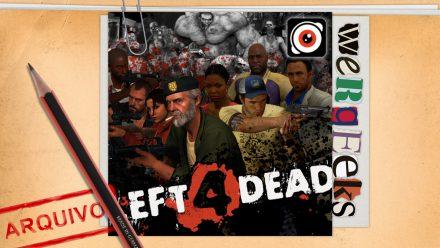 Ultrageek 72 (WeRgeeks) – Left 4 Dead