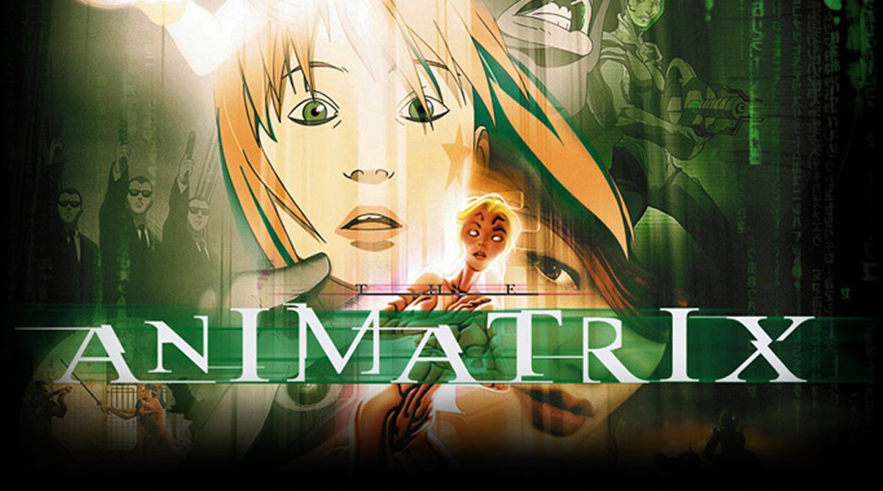 Filmes Geeks – Animatrix