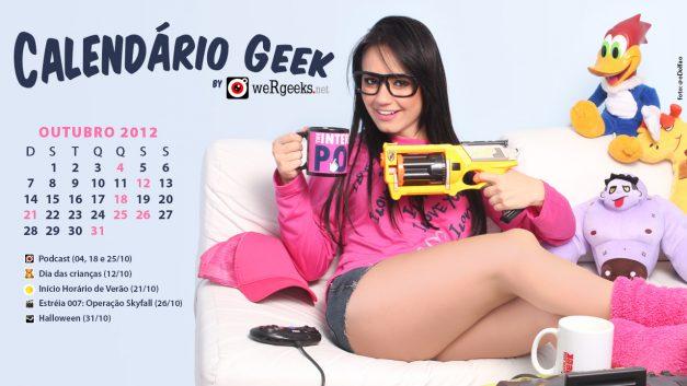 Calendário Geek – Outubro 2012