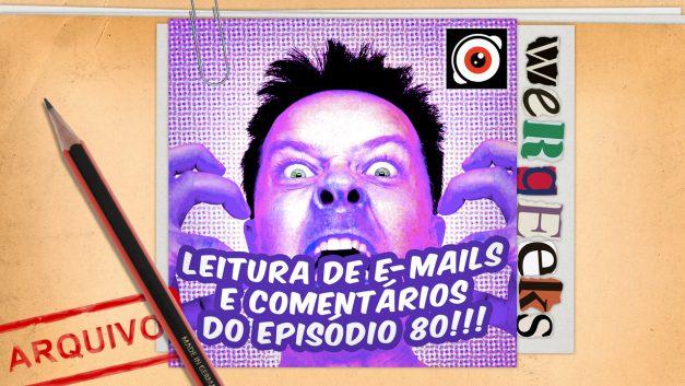 Episódio especial: Leitura de e-mails episódio 80