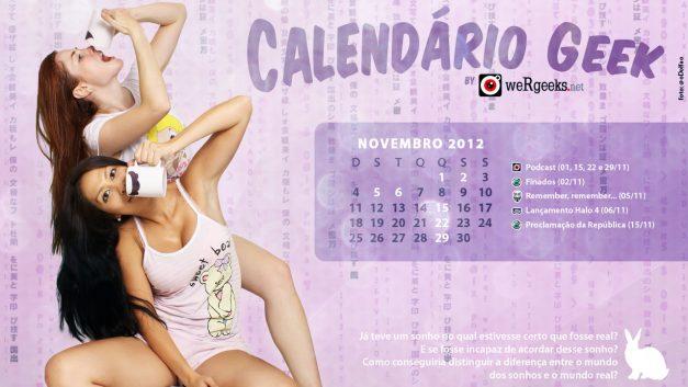 Calendário Geek – Novembro 2012