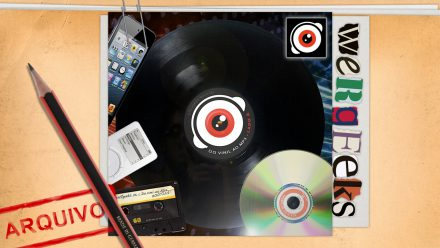 Ultrageek 95 (WeRgeeks) – Do vinil ao MP3
