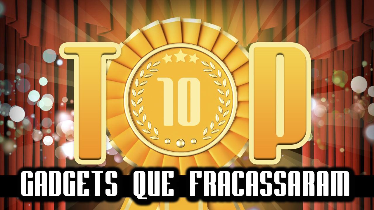Ultrageek 108 – TOP 10 Gadgets que fracassaram!
