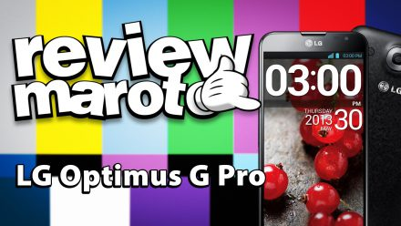 Review Maroto – LG Optimus G Pro