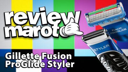 Review Maroto – Gillette Fusion ProGlide Styler