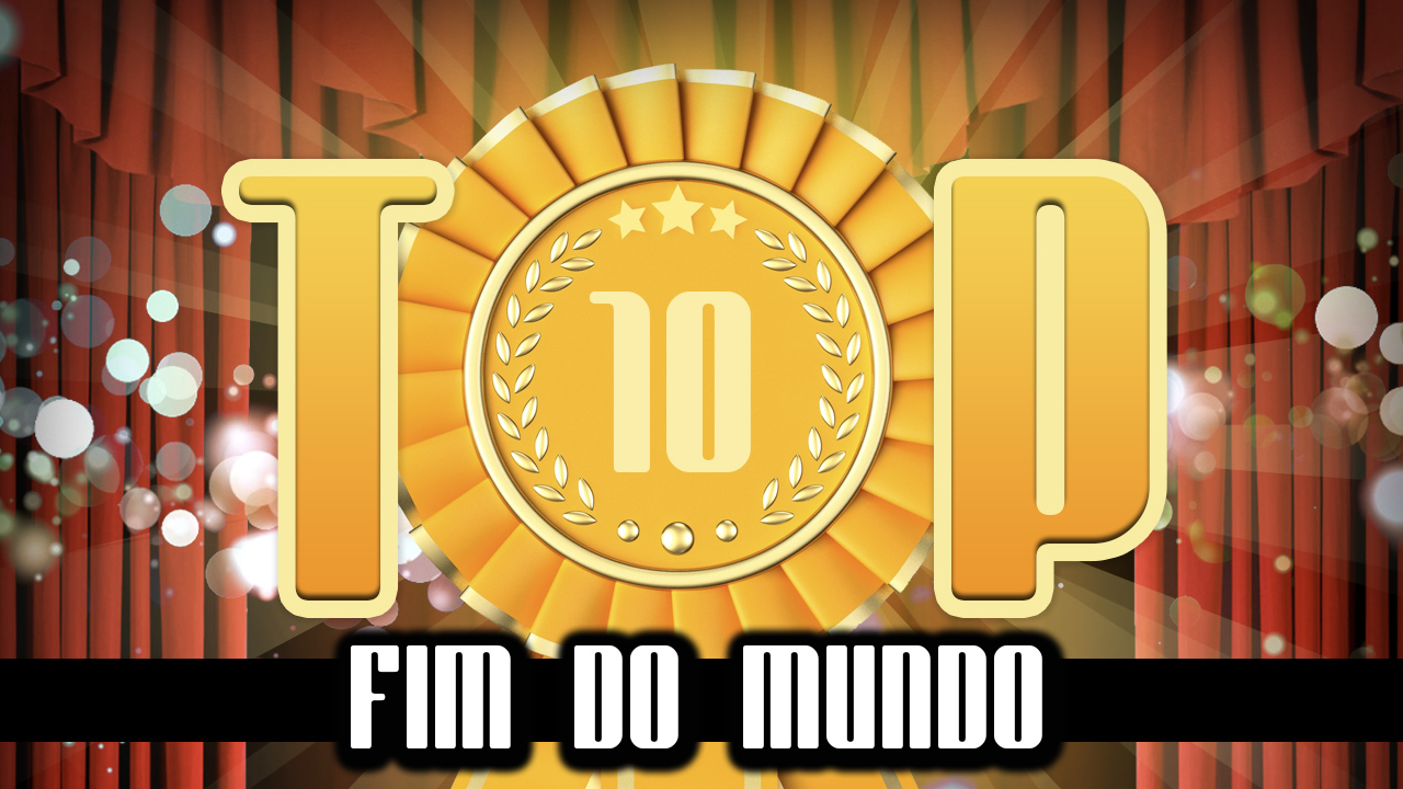 Ultrageek #117 – TOP 10 Fim do mundo