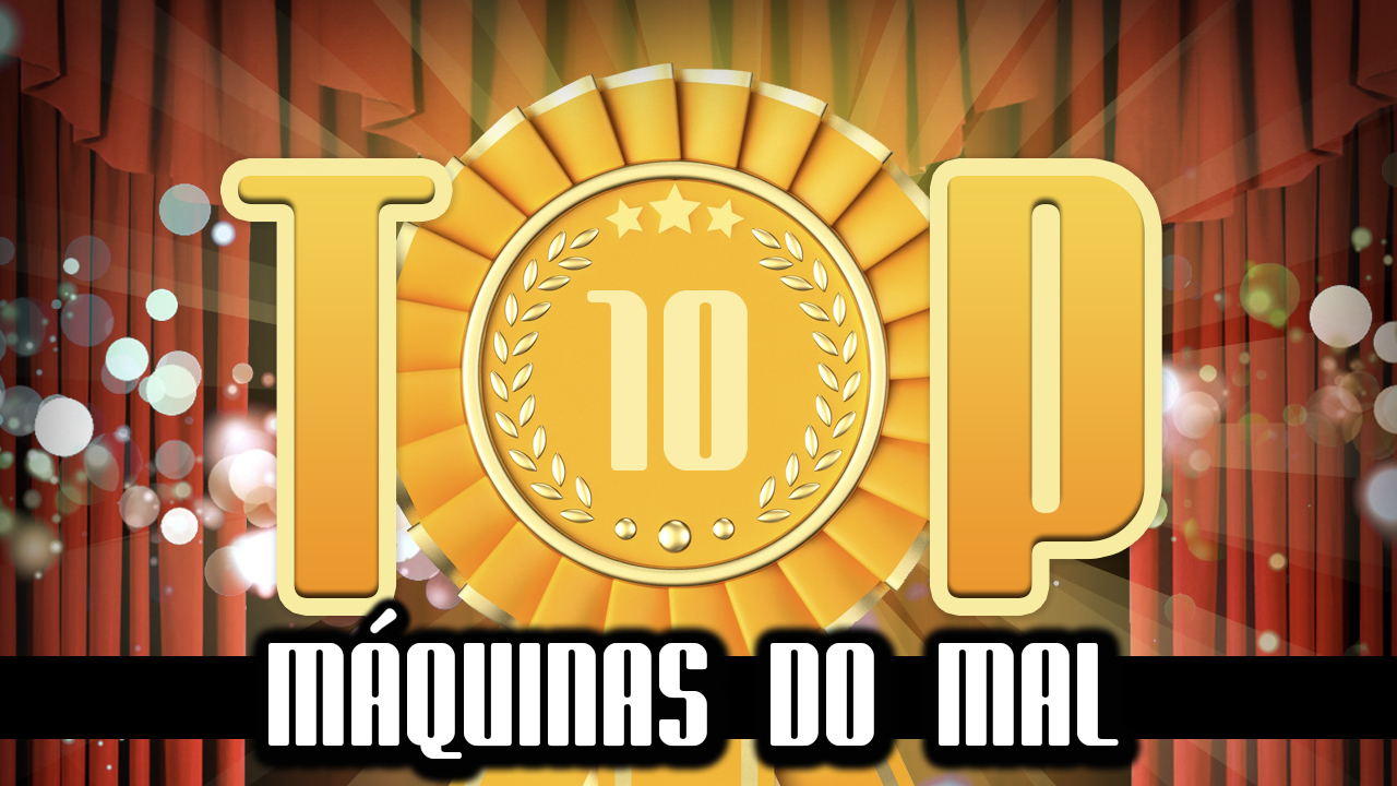 Ultrageek 133 – TOP 10 Máquinas do mal