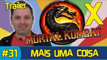MORTAL KOMBAT X – Análise do Trailer – MAIS UMA COISA