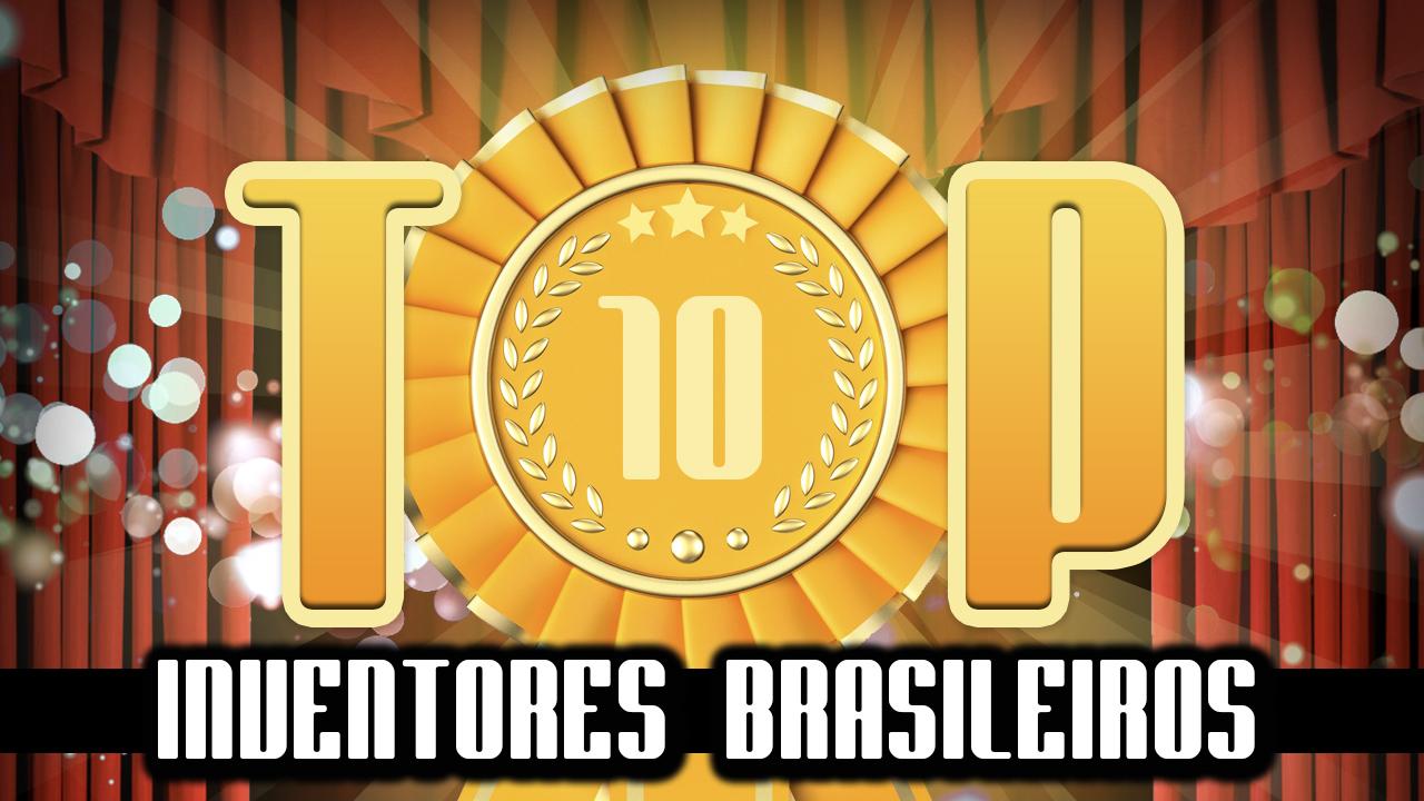 Ultrageek #157 – TOP 10 Inventores brasileiros