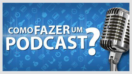Como fazer um podcast? Como fazemos um Ultrageek?