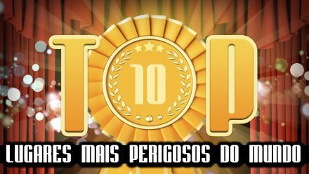 Ultrageek 170 – TOP 10 Lugares mais perigosos do mundo