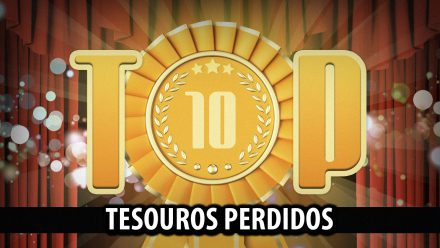 Ultrageek 228 – TOP 10 Tesouros perdidos