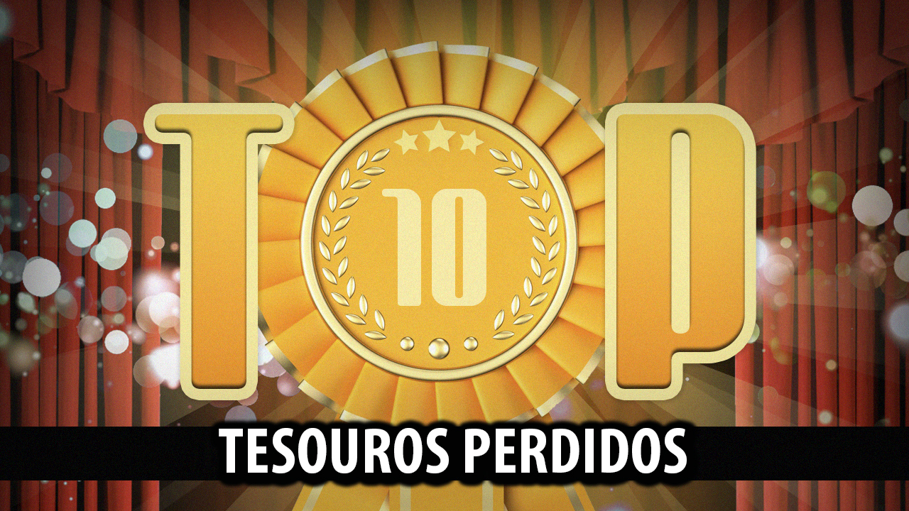 Ultrageek #228 – TOP 10 Tesouros perdidos