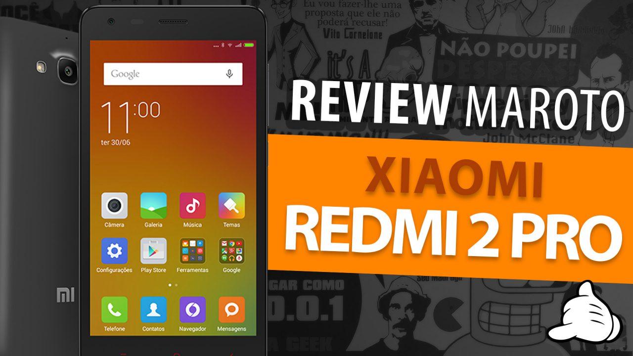 Review Redmi 2 Pro da Xiaomi