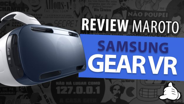 Review Gear VR da Samsung