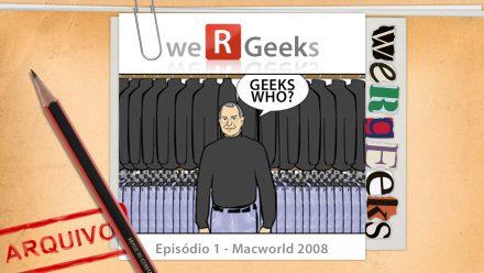 Ultrageek 1 (WeRgeeks) – Macworld 2008