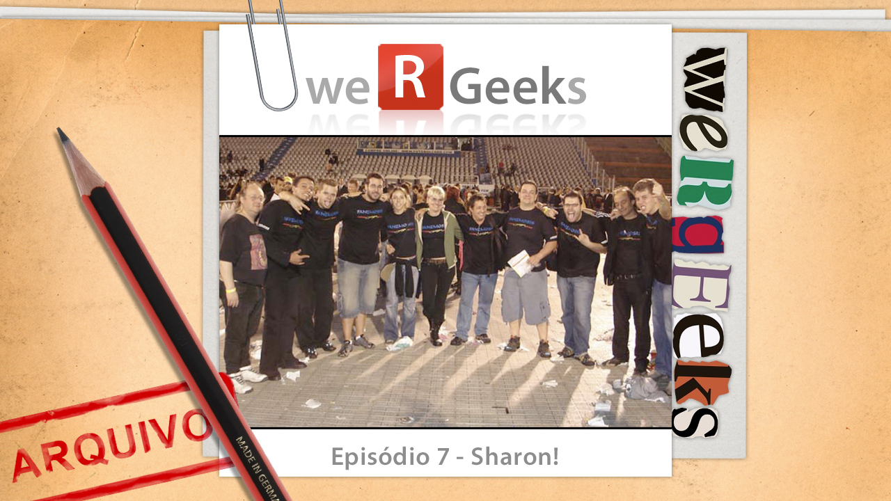 Ultrageek #7 (WeRgeeks) – Sharon!