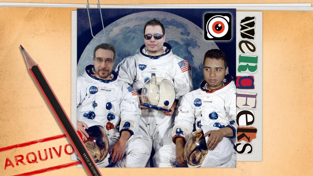 Ultrageek 21a (WeRgeeks) – Geeks no espaço!