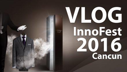 InnoFest 2016 – Cancun (parte 2)