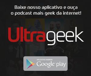 Baixe agora o App do Ultrageek para Android