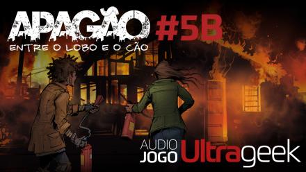 ÁUDIO JOGO ULTRAGEEK: APAGÃO #5B
