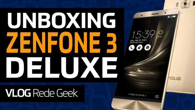 Unboxing do ZENFONE 3 DELUXE em primeira mão