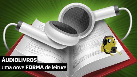 Áudio livro: a nova forma de leitura