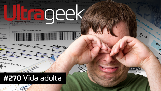 Ultrageek #270 – Vida adulta
