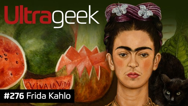 Ultrageek #276 – Frida Kahlo