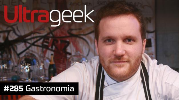 Ultrageek 285 – Gastronomia