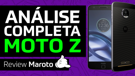 Review completo do Moto Z