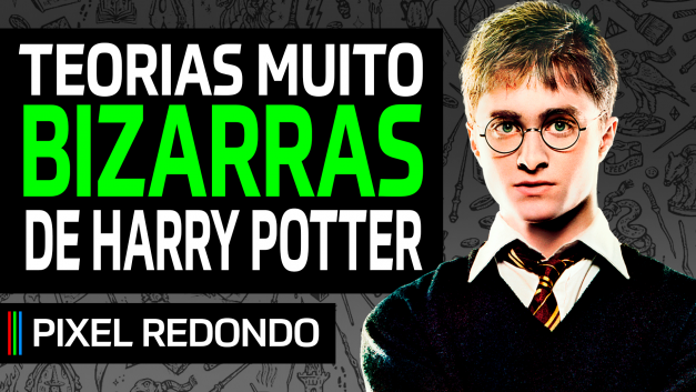 Pixel Redondo 08 – Teorias bizarras de Harry Potter
