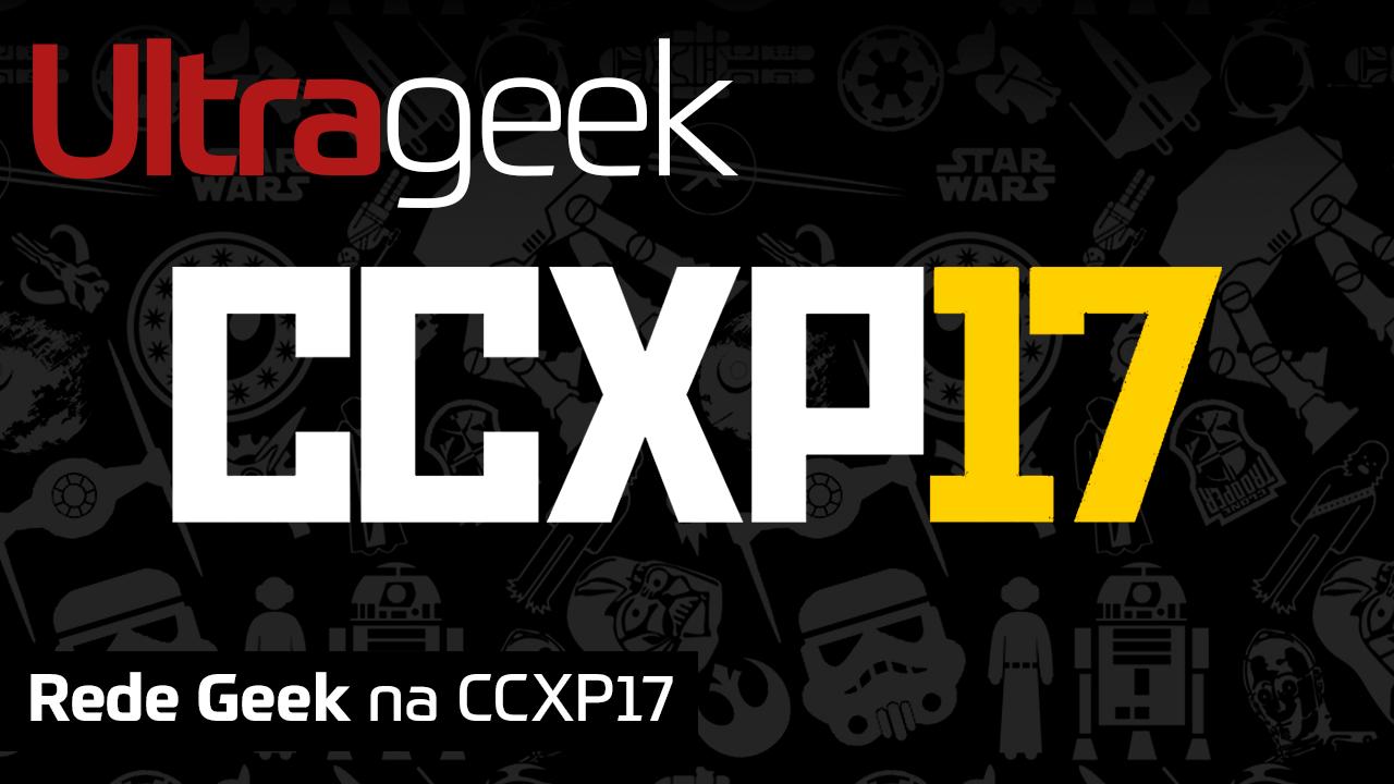 Rede Geek na CCXP17