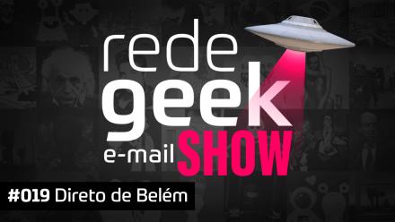 E-mail Show 019 – Direto do Pará
