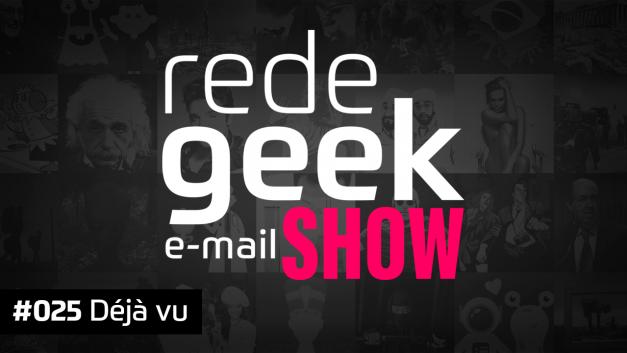 E-mail Show 025 – Déjà vu
