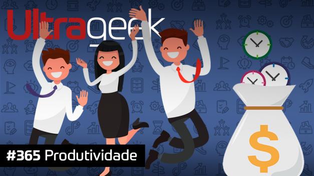 Ultrageek 365 – Produtividade