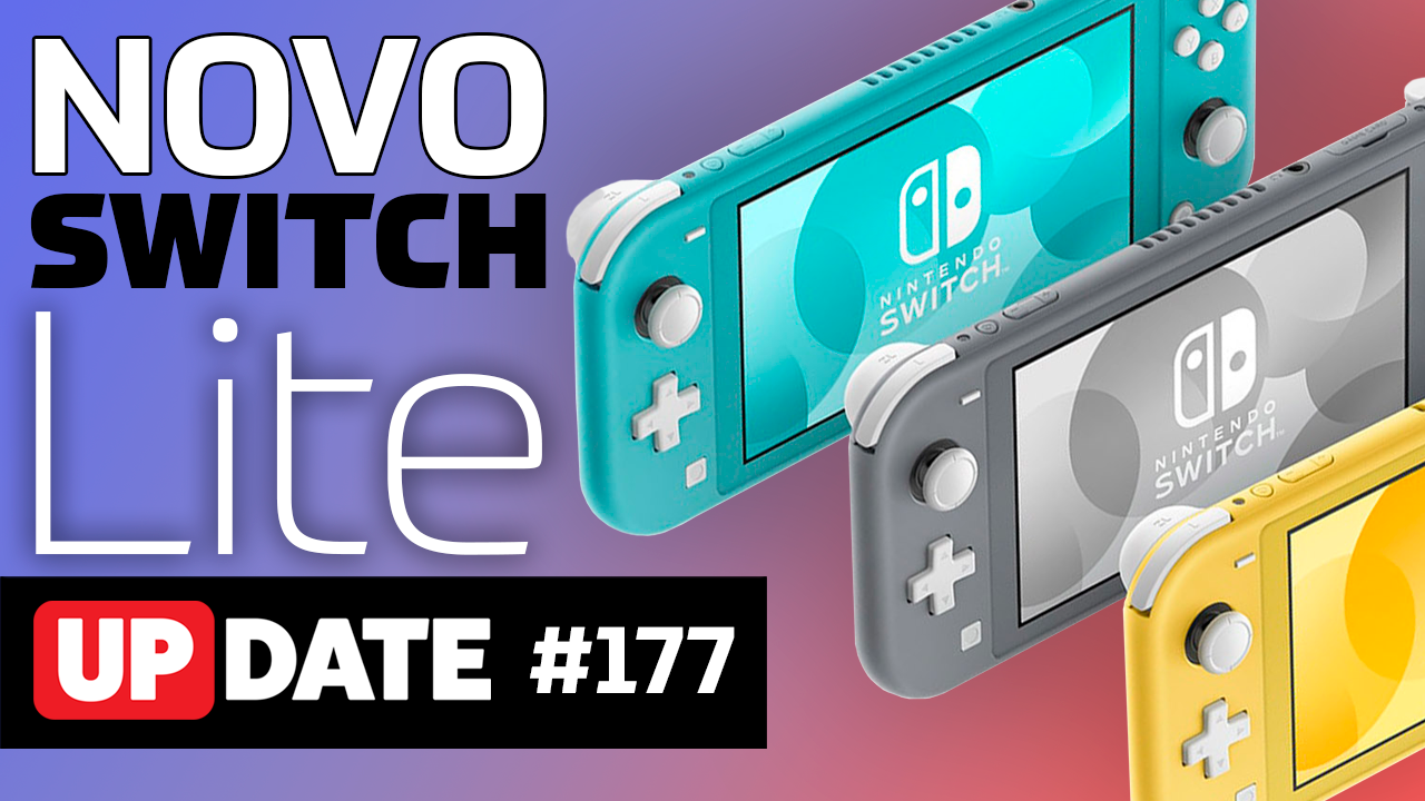 Update #177 – Novo Nintendo Switch Lite