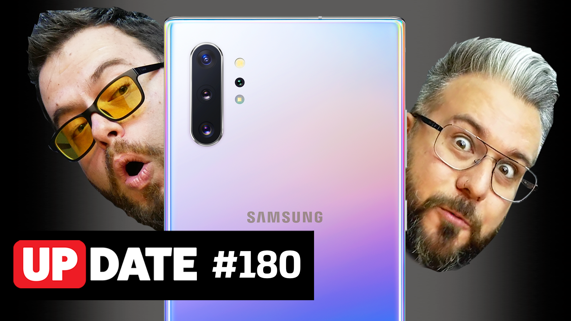 Update 180 – Galaxy Note 10, faz sentido?