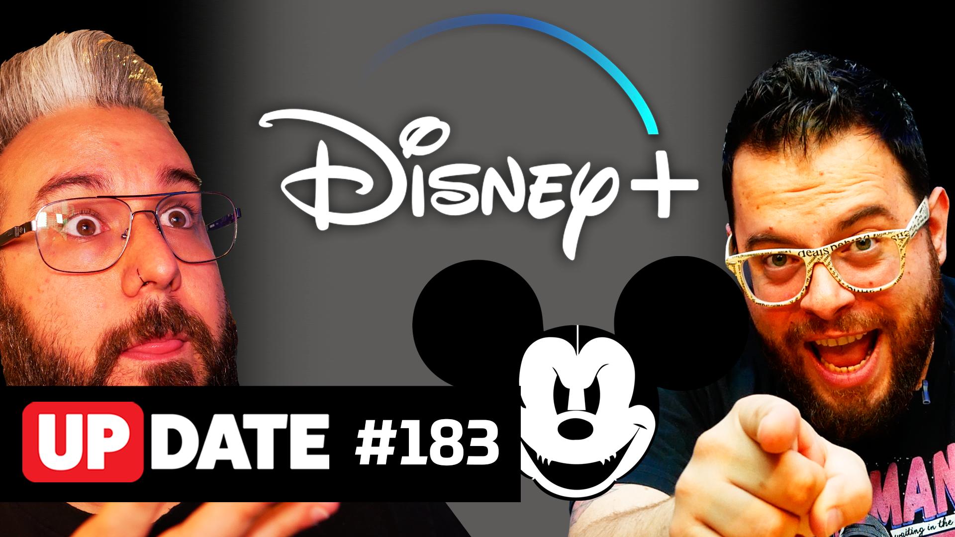 Update 183 – Disney Plus vai ser bom?