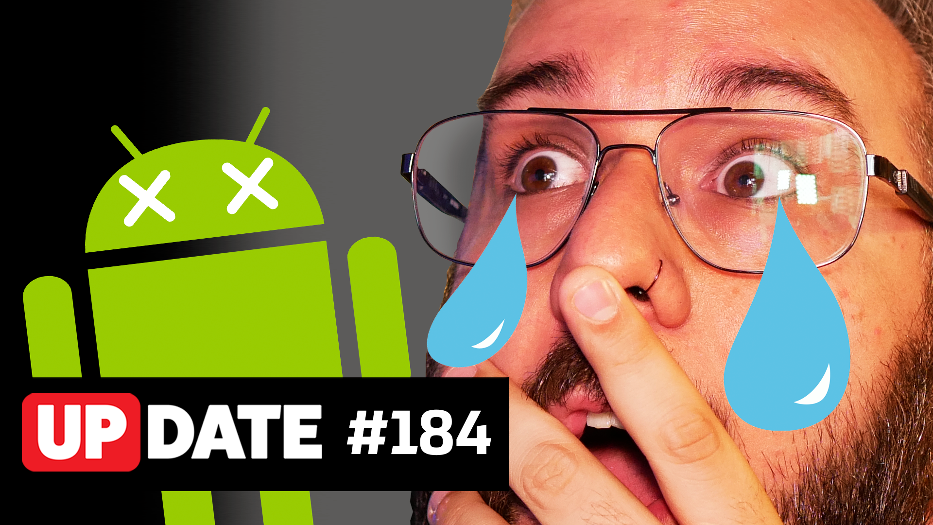 Update 184 – O Android precisa morrer