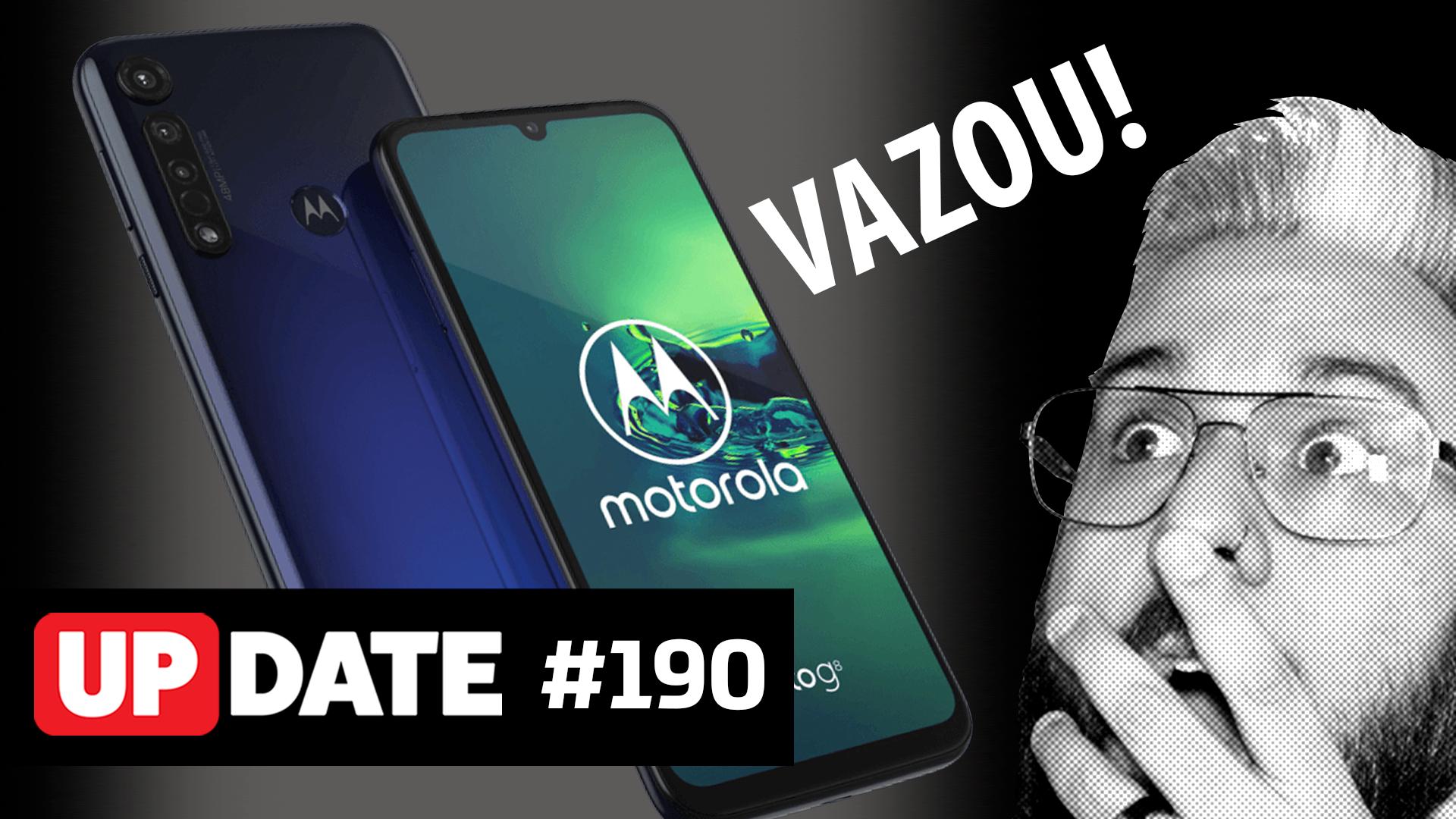 Update 190 – O destino da Motorola