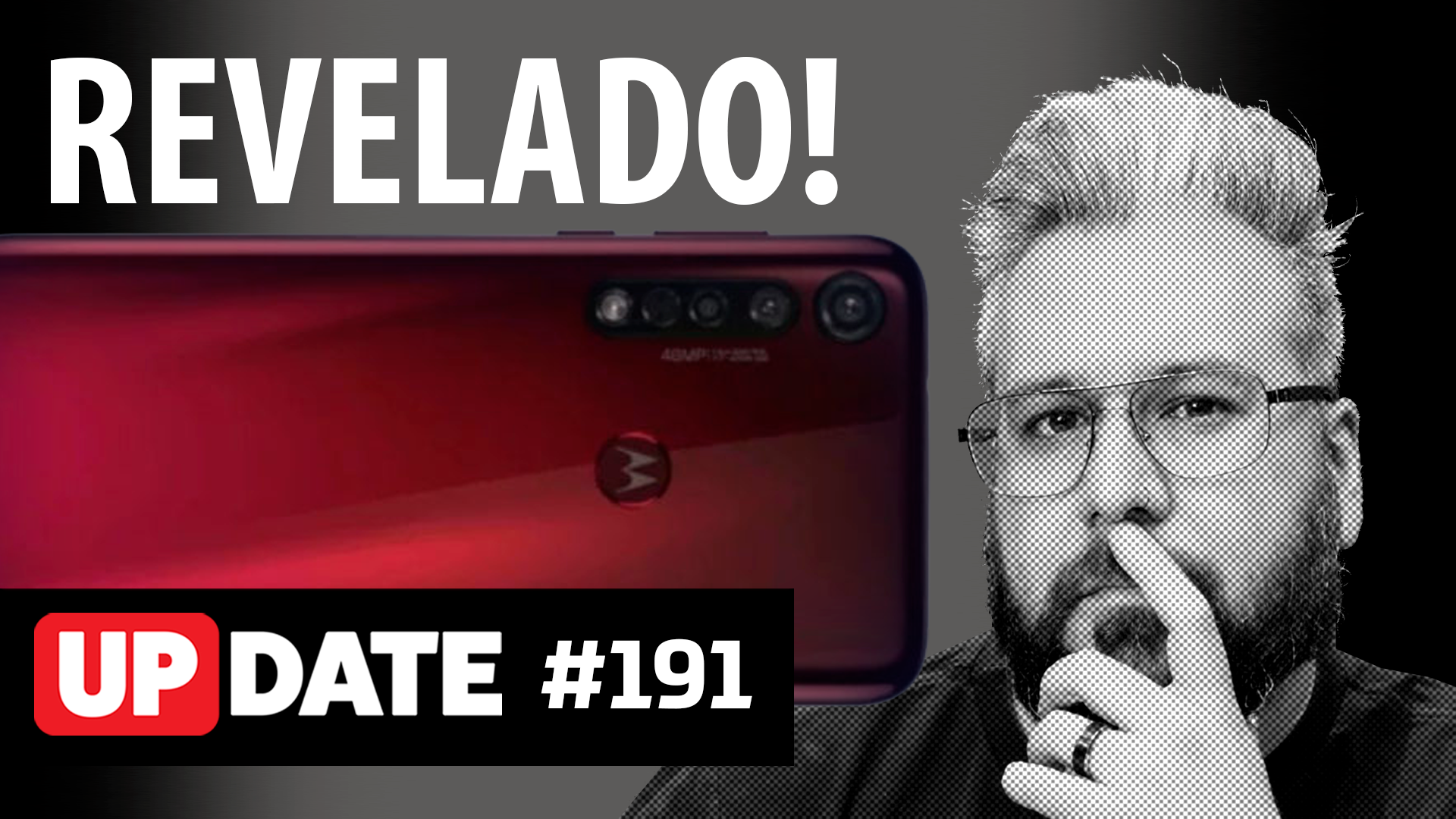 Update 191 – Novos celulares da Motorola