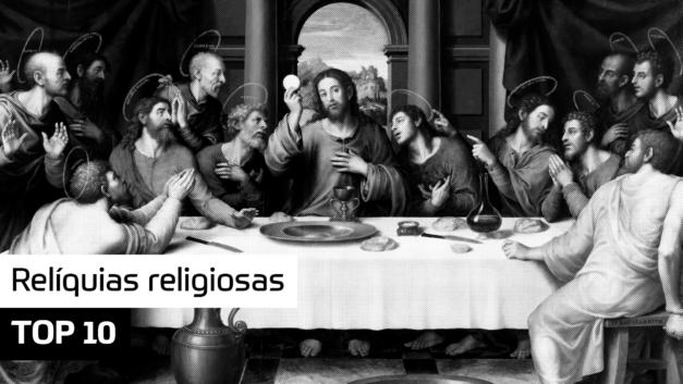 TOP 10 – Relíquias religiosas