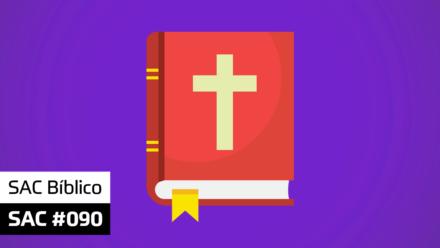 SAC 090 – SAC Bíblico
