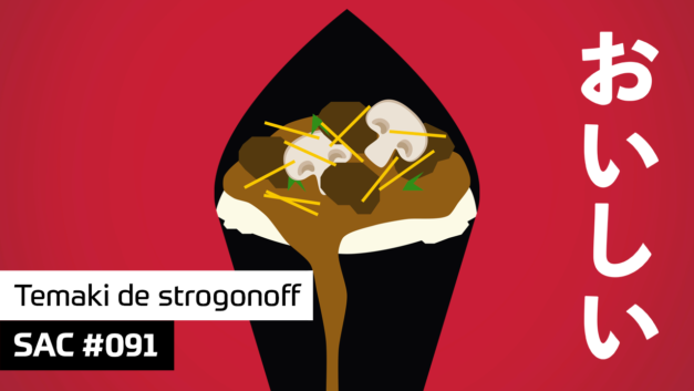 SAC 091 – Temaki de strogonoff