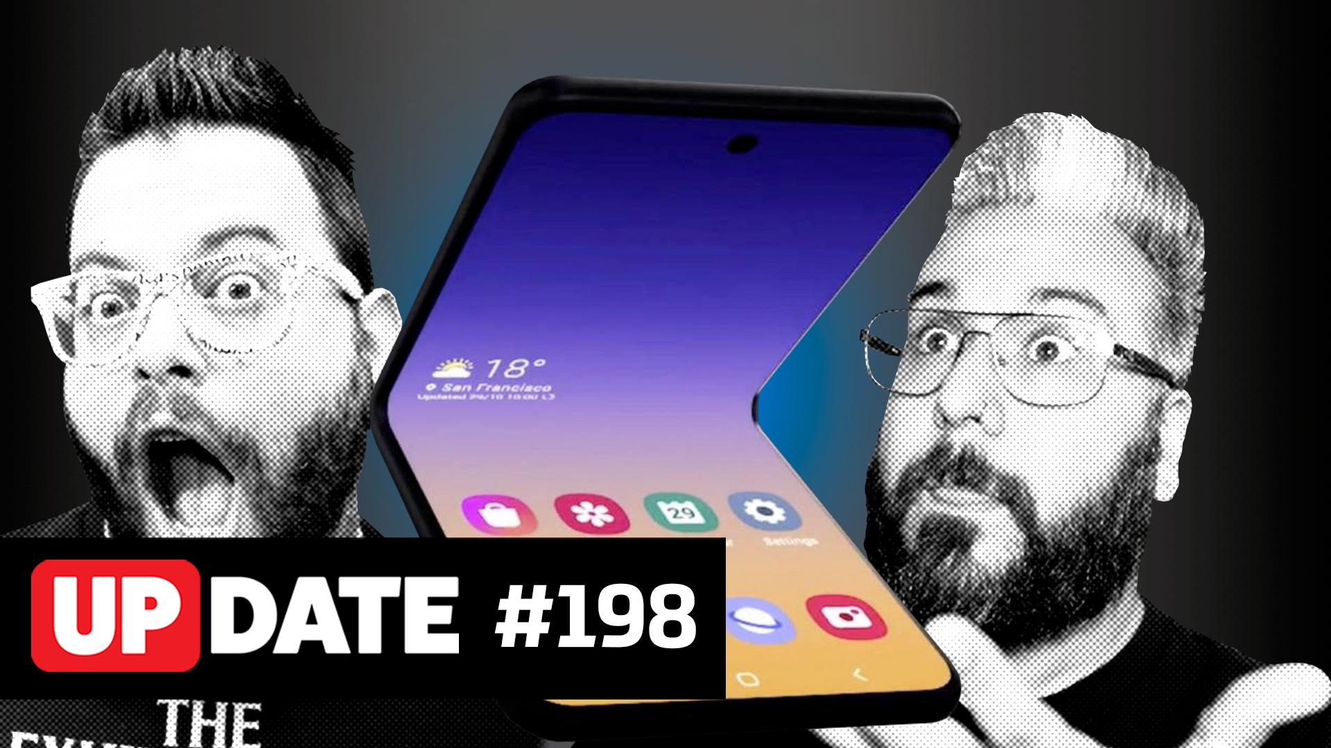 Update 198 – Samsung Galaxy S11 ou S20?